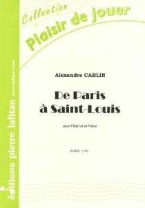 PARTITION DE PARIS A SAINT-LOUIS (FLÛTE)