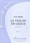 PARTITION LE VIOLON DE GRÂCE