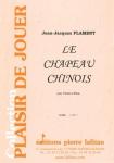 PARTITION LE CHAPEAU CHINOIS