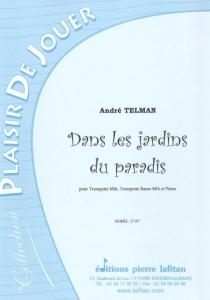 PARTITION DANS LES JARDINS DU PARADIS (TROMP. Mib)