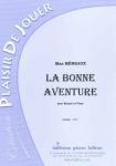 PARTITION LA BONNE AVENTURE (BASSON)