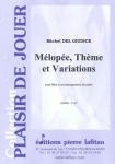 PARTITION MÉLOPÉE, THEME ET VARIATIONS