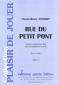 PARTITION RUE DU PETIT PONT