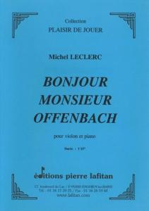 PARTITION BONJOUR MONSIEUR OFFENBACH