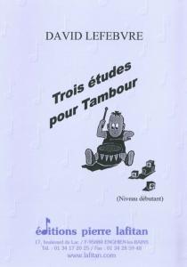 RECUEIL TROIS ETUDES POUR TAMBOUR