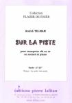 PARTITION SUR LA PISTE (TROMPETTE)