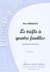 PARTITION LE TREFLE A QUATRE FEUILLES (SAX SIb)