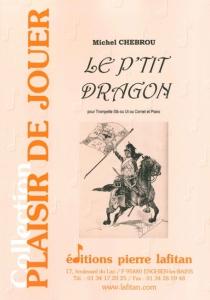 PARTITION LE P´TIT DRAGON (TROMPETTE)