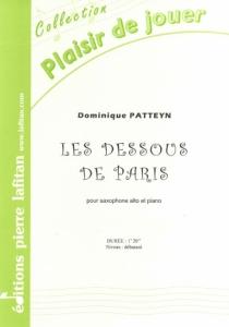 PARTITION LES DESSOUS DE PARIS (SAX ALTO)