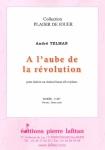 PARTITION A L'AUBE DE LA RÉVOLUTION