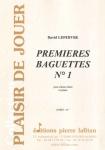 PARTITION PREMIERES BAGUETTES N°1 (CAISSE CLAIRE)