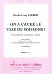 PARTITION ON A CACHÉ LE VASE DE SOISSONS !