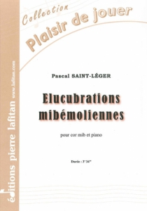 PARTITION ELUCUBRATIONS MIBÉMOLIENNES