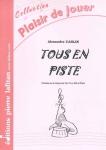 PARTITION TOUS EN PISTE (COR)