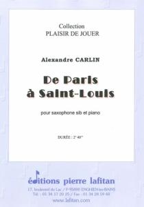 PARTITION DE PARIS A SAINT-LOUIS (SAX Sib)