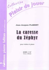 PARTITION LA CARESSE DU ZÉPHYR (VIOLON)