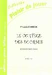 PARTITION LE CORTÈGE DES FOURMIS (SAX ALTO)