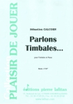 PARTITION PARLONS TIMBALES…
