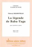 PARTITION LA LÉGENDE DE BABA-YAGA (HAUTBOIS)