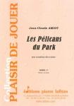 PARTITION LES PÉLICANS DU PARK