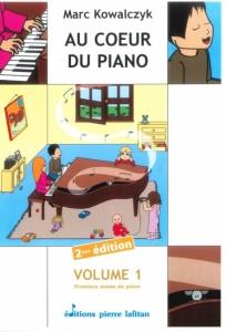RECUEIL AU CŒUR DU PIANO, VOLUME 1