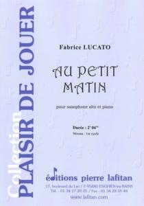 PARTITION AU PETIT MATIN (SAX ALTO)