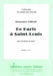 PARTITION DE PARIS A SAINT-LOUIS (TROMBONE)