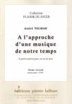 PARTITION A L'APPROCHE D'UNE MUSIQUE DE NOTRE TEMPS (COR)