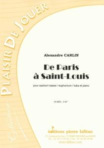 PARTITION DE PARIS A SAINT-LOUIS (SAXHORN BASSE)