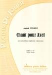PARTITION CHANT POUR AXEL (SAXHORN BASSE)