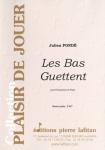 PARTITION LES BAS GUETTENT