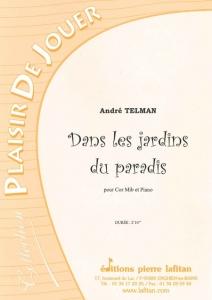 PARTITION DANS LES JARDINS DU PARADIS (COR Mib)