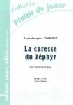 PARTITION LA CARESSE DU ZÉPHYR (VIOLONCELLE)