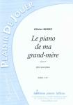 PARTITION LE PIANO DE MA GRAND-MÈRE