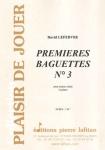 PARTITION PREMIERES BAGUETTES N°3 (CAISSE CLAIRE)