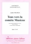 PARTITION TOUS VERS LA COMÈTE MUSICUS