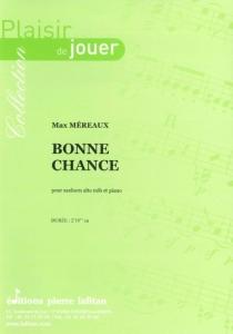 PARTITION BONNE CHANCE (SAXHORN ALTO)