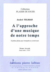 RECUEIL A L'APPROCHE D'UNE MUSIQUE DE NOTRE TEMPS (TROMPETTE)