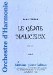 OEUVRE LE GÉNIE MALICIEUX – ORCHESTRE (CONDUCTEUR SEUL)