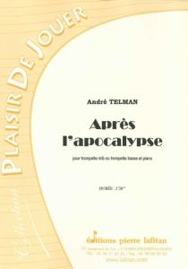 PARTITION APRES L'APOCALYPSE (TROMPETTE Mib)