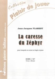 PARTITION LA CARESSE DU ZÉPHYR (TROMPETTE)