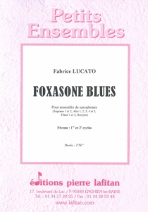 OEUVRE FOXASONE BLUES (ENSEMBLE SAX)