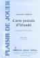 PARTITION CARTE POSTALE D'IRLANDE (SAX ALTO)