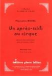 PARTITION UN APRÈS-MIDI AU CIRQUE