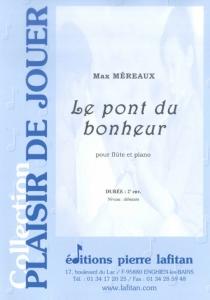 PARTITION LE PONT DU BONHEUR (FLÛTE)