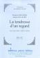 PARTITION LA TENDRESSE D'UN REGARD