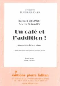 PARTITION UN CAFÉ ET L'ADDITION !