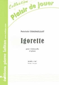 PARTITION IGORETTE (VIOLONCELLE)