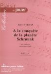 PARTITION A LA CONQUÊTE DE LA PLANÈTE SCHROUNK (CLAIRON)