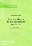 PARTITION LES AVENTURES DU MOUSQUETAIRE SOLITAIRE (TROMPETTE Mib)